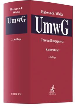 Abbildung von Habersack / Wicke | Umwandlungsgesetz: UmwG | 2. Auflage | 2021 | beck-shop.de