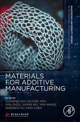 Abbildung von Shi / Yan | Materials for Additive Manufacturing | 1. Auflage | 2021 | beck-shop.de