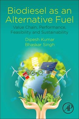 Abbildung von Kumar / Singh | Biodiesel as an Alternative Fuel | 1. Auflage | 2021 | beck-shop.de