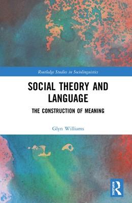 Abbildung von Williams | Social Theory and Language | 1. Auflage | 2020 | beck-shop.de