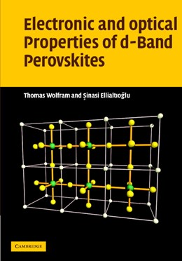 Abbildung von Wolfram / Ellialtioglu | Electronic and Optical Properties of d-Band Perovskites | 2006