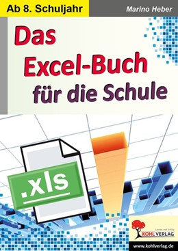 Abbildung von Heber | Das Excel-Buch für die Schule | 1. Auflage | 2018 | beck-shop.de