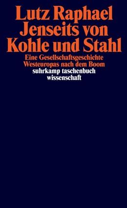 Abbildung von Raphael | Jenseits von Kohle und Stahl | 1. Auflage | 2021 | beck-shop.de