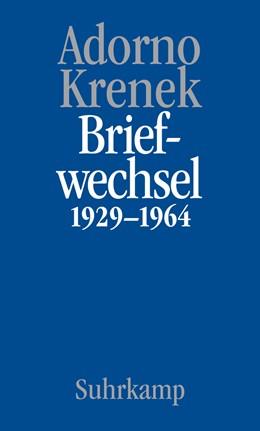 Abbildung von Adorno / Maurer Zenck / Krenek | Briefe und Briefwechsel | 2020 | Band 6.I: Theodor W. Adorno/Er...