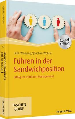 Abbildung von Weigang / Wöhrle | Führen in der Sandwichposition | 2. Auflage | 2020 | beck-shop.de