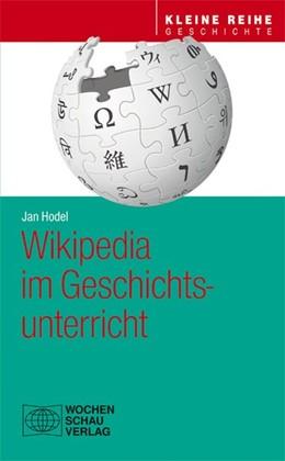 Abbildung von Hodel | Wikipedia im Geschichtsunterricht | 2020