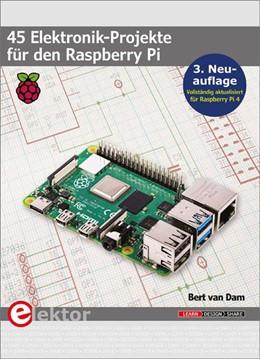 Abbildung von Dam | 45 Elektronik-Projekte für den Raspberry Pi | 3. Auflage | 2020 | beck-shop.de