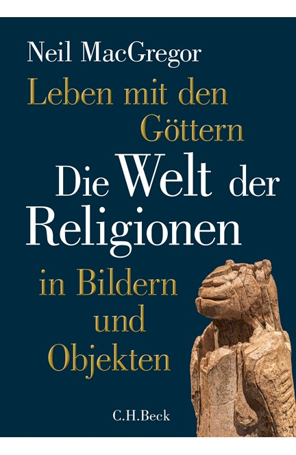 Cover: Neil MacGregor, Leben mit den Göttern