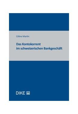 Abbildung von Martin   Das Kontokorrent im schweizerischen Bankgeschäft   2020