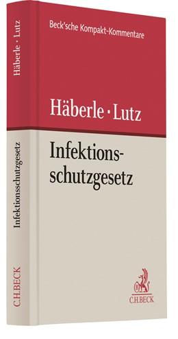 Abbildung von Häberle / Lutz | Infektionsschutzgesetz: IfSG | 2020 | Gesetz zur Verhütung und Bekäm...