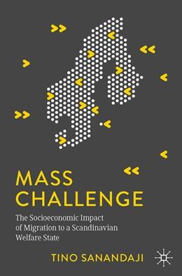 Abbildung von Sanandaji | Mass Challenge | 1st ed. 2020 | 2020 | The Socioeconomic Impact of Mi...