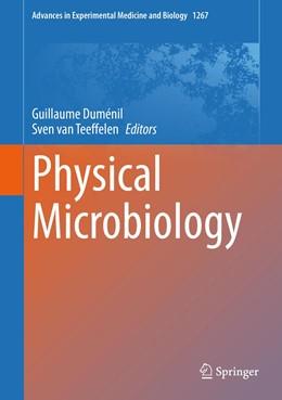 Abbildung von Duménil / van Teeffelen | Physical Microbiology | 1. Auflage | 2020 | 1267 | beck-shop.de