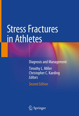 Abbildung von Miller / Kaeding | Stress Fractures in Athletes | 2nd ed. 2020 | 2020 | Diagnosis and Management
