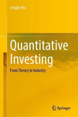 Abbildung von Ma   Quantitative Investing   1st ed. 2020   2020   From Theory to Industry