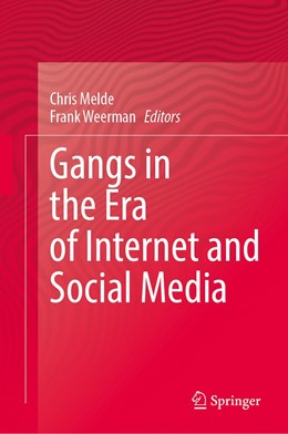 Abbildung von Melde / Weerman   Gangs in the Era of Internet and Social Media   1st ed. 2020   2020