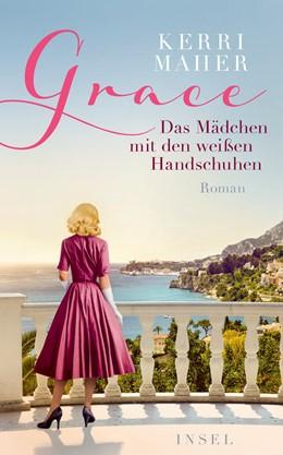 Abbildung von Maher | Grace. Das Mädchen mit den weißen Handschuhen | 1. Auflage | 2020 | 4817 | beck-shop.de