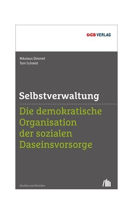 Abbildung von Dimmel / Schmid | Selbstverwaltung | 2019 | Die demokratische Organisation...