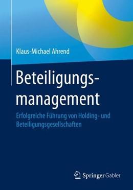 Abbildung von Ahrend | Beteiligungsmanagement | 1. Auflage | 2020 | beck-shop.de