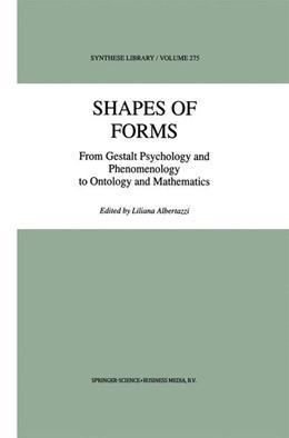 Abbildung von Albertazzi | Shapes of Forms | 1998 | From Gestalt Psychology and Ph... | 275