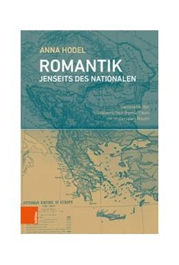 Abbildung von Hodel | Romantik jenseits des Nationalen | 2020 | Geopoetik der südslavischen Ro...