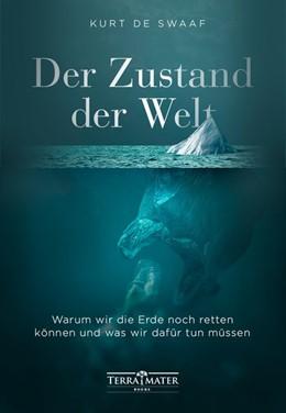 Abbildung von de Swaaf | Der Zustand der Welt | 1. Auflage | 2021 | beck-shop.de