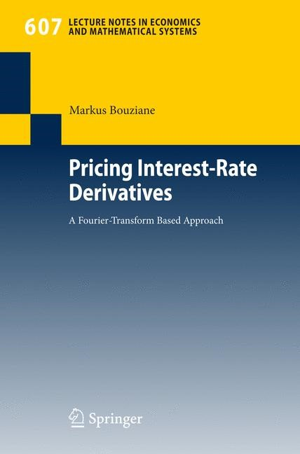 Pricing Interest-Rate Derivatives | Bouziane, 2008 | Buch (Cover)