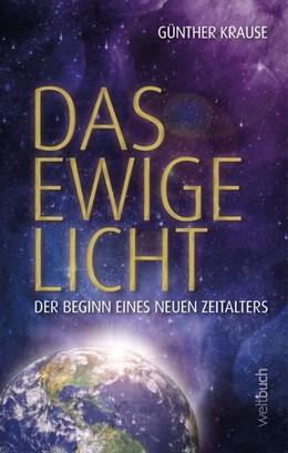 Abbildung von Krause   Das ewige Licht   1. Auflage   2020   beck-shop.de