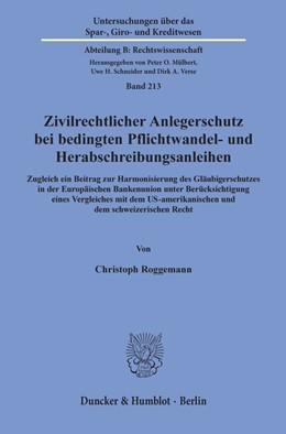 Abbildung von Roggemann   Zivilrechtlicher Anlegerschutz bei bedingten Pflichtwandel- und Herabschreibungsanleihen   1. Auflage   2020   213   beck-shop.de
