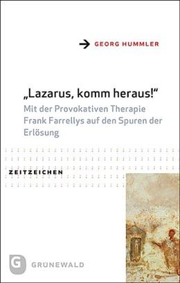Abbildung von Hummler | Lazarus, komm heraus! | 1. Auflage | 2021 | beck-shop.de
