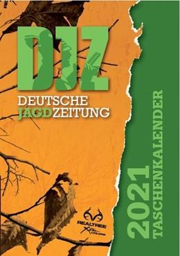 Abbildung von Deutsche Jagdzeitung Taschenkalender 2021 | 1. Auflage | 2020 | beck-shop.de