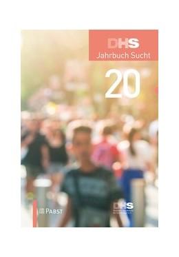 Abbildung von DHS Jahrbuch Sucht 2020 | 2020