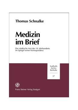 Abbildung von Schnalke | Medizin im Brief | 1997 | Der städtische Arzt des 18. Ja... | 37