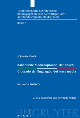 Abbildung von Römer | Italienische Mediensprache. Handbuch / Glossario del linguaggio dei mass media | 2nd rev. and enlarged ed. | 2009