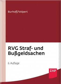 Abbildung von Burhoff / Volpert | RVG Straf- und Bußgeldsachen | 6. Auflage | 2020 | beck-shop.de