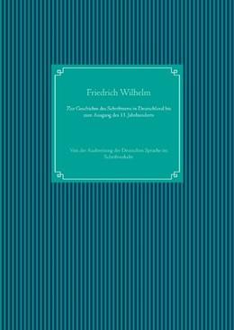 Abbildung von Wilhelm / Ug | Zur Geschichte des Schrifttums in Deutschland bis zum Ausgang des 13. Jahrhunderts | 2020 | Von der Ausbreitung der Deutsc...