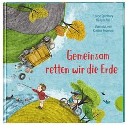Abbildung von Spilsbury | Weltkugel 6: Gemeinsam retten wir die Erde | 1. Auflage | 2020 | beck-shop.de