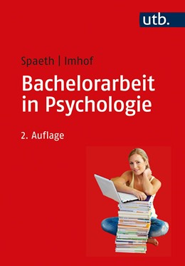 Abbildung von Spaeth / Imhof | Bachelorarbeit in Psychologie | 2. Auflage | 2020 | beck-shop.de