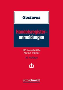 Abbildung von Gustavus | Handelsregister-Anmeldungen | 10. Auflage | 2020 | beck-shop.de