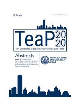 Abbildung von Dobel / Giesen / Grigutsch / Kaufmann / Kovács / Meissner / Rothermund / Schweinberger   TeaP 2020   2020   Abstracts of the 62nd Conferen...