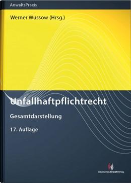 Abbildung von Wussow (Hrsg.) | Unfallhaftpflichtrecht | 17. Auflage | 2020 | beck-shop.de