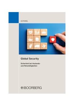 Abbildung von Gundel | Global Security | 1. Auflage | 2020 | beck-shop.de
