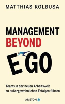 Abbildung von Kolbusa   Management Beyond Ego   1. Auflage   2020   beck-shop.de