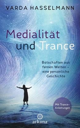 Abbildung von Hasselmann | Medialität und Trance | 1. Auflage | 2020 | beck-shop.de