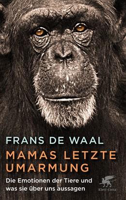 Abbildung von De Waal | Mamas letzte Umarmung | 1. Auflage | 2020 | beck-shop.de