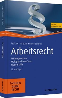 Abbildung von Küfner-Schmitt   Arbeitsrecht   16. Auflage   2020   beck-shop.de