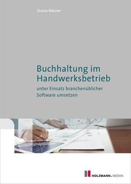 Abbildung von Männer | Buchhaltung im Handwerksbetrieb unter Einsatz branchenüblicher Software umsetzen | 3. Auflage | 2020 | beck-shop.de
