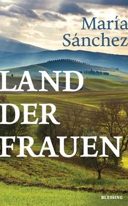 Abbildung von Sánchez | Land der Frauen | 2021