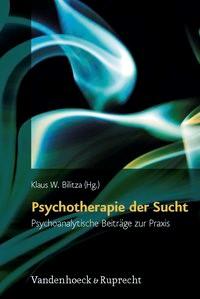 Abbildung von Bilitza | Psychotherapie der Sucht | Aufl. | 2009
