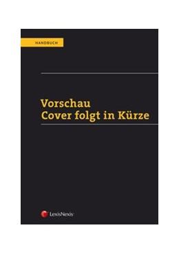 Abbildung von Nueber / Arnold / Balthasar | Handbuch Schiedsgerichtsbarkeit und ADR | 2020