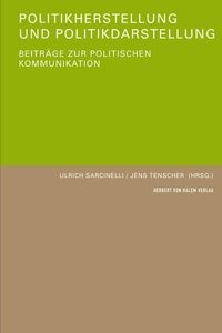 Abbildung von Sarcinelli / Tenscher | Politikherstellung und Politikdarstellung | 2008